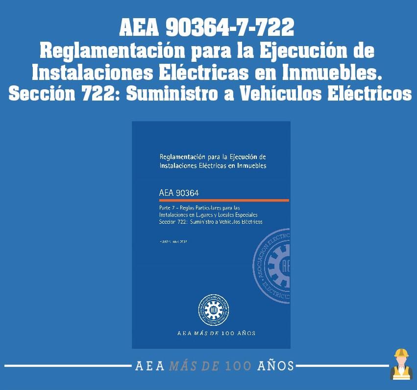 Nueva Reglamentación AEA 90364-7-722
