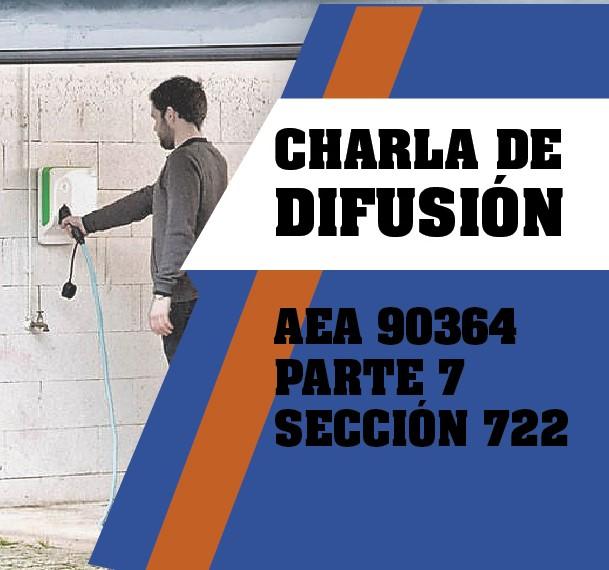Charla de Difusión AEA 90364-7-722