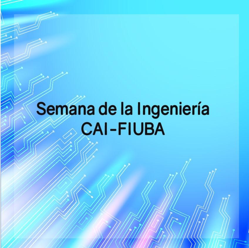 Semana de la Ingeniería CAI-FIUBA
